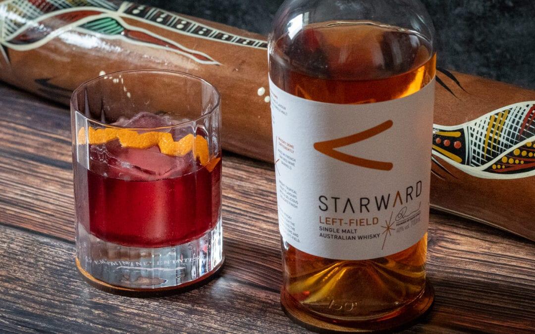 Wine Fashioned – der perfekte Drink für den Starward Left-Field